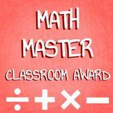 Math Master Classroom Awards