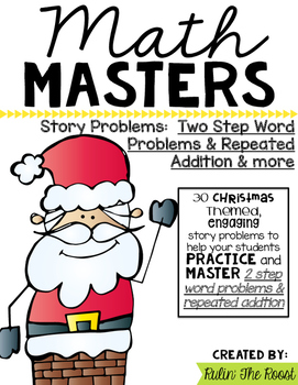Math Masters:  Christmas 2nd grade math word problems including 2 step