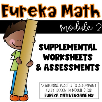 Math Masters: Eureka Math Module 2 (2nd grade) Practice Pages