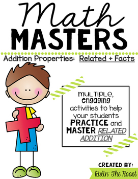 Math Masters:  Mastering Related Addition Facts