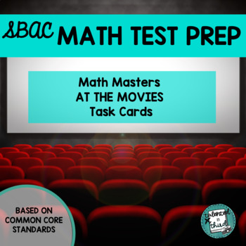 Math Masters at the Movies Task Cards