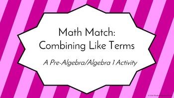 Math Match: Combining Like Terms