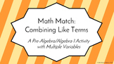 Math Match: Combining Like Terms (Multiple Variables)