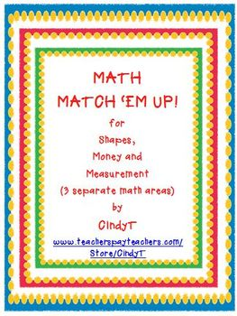 Math Match 'Em Up!  for Measurement, Money and Shapes