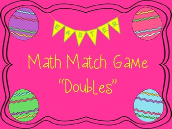 """Math Match Game """"Doubles"""" Easter Theme"""