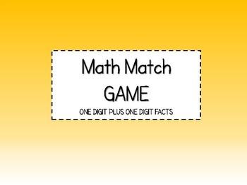 Math Match: One Digit Plus One Digit