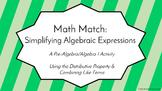 Math Match: Simplifying Algebraic Expressions