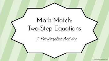 Math Match: Two Step Equations