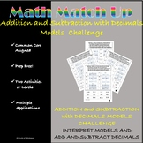 Math Match Up:  Add and Subtract Decimal Models