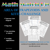 Math Match - Up:  Area of Trapezoids and Kites Challenge
