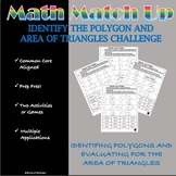 Math Match - Up:  Identify the Polygon and Area of Triangles Challenge