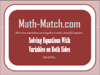Math-Match.com- Solving Equations with Variables on Both Sides- Partner Activity