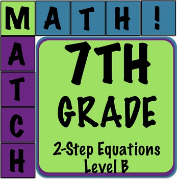 Math Matcher Puzzle - 2 Step Equations Level B