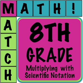 Math Matcher Puzzle - Multiplying with Scientific Notation