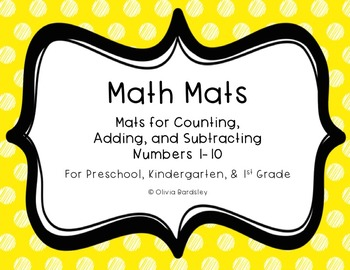 Math Mats Bundle - Counting, Addition, and Subtraction for Numbers Within 10