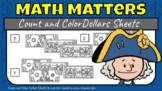 Math Matters - Count and Color Dollars Worksheets