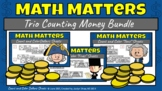 Math Matters Trio Bundle - Counting Money