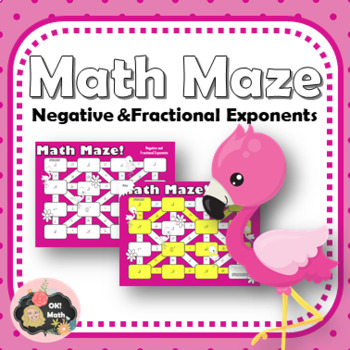 Math Maze: Negative and Fractional Exponents
