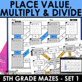 Math Mazes - Place Value, Multiplication & Division, Opera