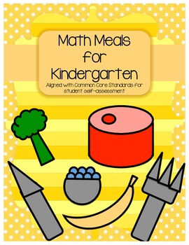Kindergarten Common Core Math Meals: Self Assessing Common Core Math