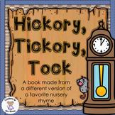 Math- Time (clocks)- Hickory Tickory Tock (Nursery Rhyme)