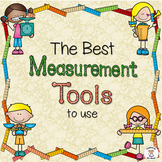 Measurement - What is the Best Tool to Use to Measure With