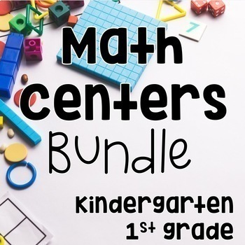 Math Centers Bundle for Kindergarten and First Grade