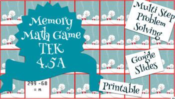 Math Memory Game - Multiple Step Problem Solving TEK 4.5A Google Slides