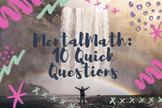 Math Mentals 10 Quick Questions