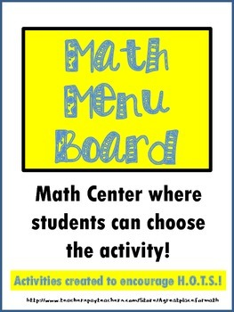 Math Menu Board - A Center to Encourage Higher Order Thinking Skills!