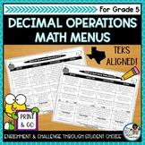Decimal Operations Activities   Editable Math Menus for TEKS Math
