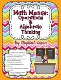 Math Menus: Operations & Algebraic Thinking