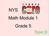 Math Module 1 Grade 5 Topic D