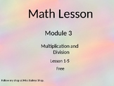 Math Module 3 (Multiplication and Division) Lesson 1-5