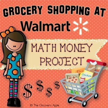 Math Money Project Grocery Shopping at Walmart Real World