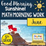 Math Morning Work 5th Grade {June}