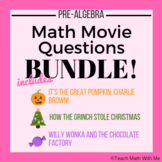 Math Movie Questions BUNDLE - Pre-Algebra - Grinch, Charlie Brown, Willy Wonka