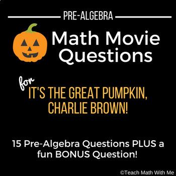 Halloween Math Movie Questions-It's the Great Pumpkin, Charlie Brown-Pre-Algebra
