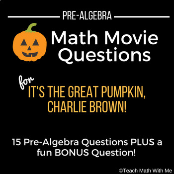 Halloween Math Movie Questions-It's the Great Pumpkin, Charlie Brown-Pre-Algebra