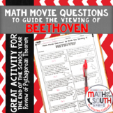 Math Movie Questions to Guide the Viewing of Beethoven Movie