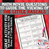 Math Movie Questions to Guide the Viewing of The Little Rascals