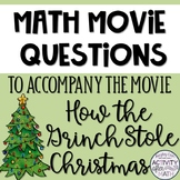 Christmas Math Movie Questions to accompany How the Grinch Stole Christmas(2000)