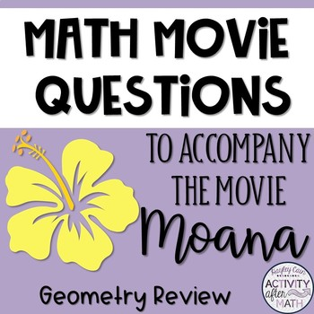 Math Movie Questions to accompany Moana End of the Year Activity