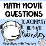 Math Movie Questions to accompany Wonder End of the Year Activity