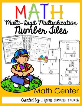 Math: Multi-Digit Multiplication Number Tiles {Math Center}