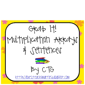 Math Multiplication Array/Sentence Grab It! Center