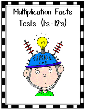Math Multiplication Facts Tests (1's - 12's)