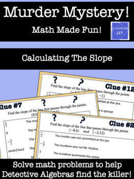 Math Murder Mystery!  Calculating the Slope
