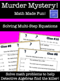 Math Murder Mystery!  Solving Multi-Step Equations
