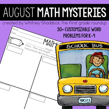 Math Word Problems August {Customizable for K-4}